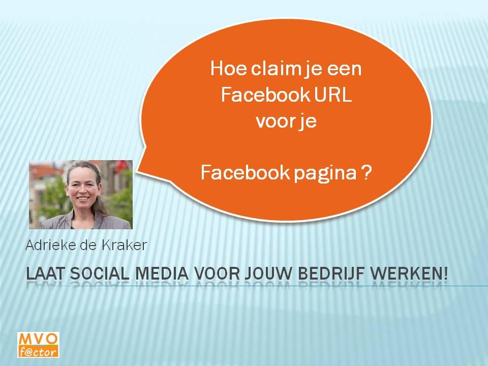 Hoe claim je een Facebook URL voor je Facebook pagina?